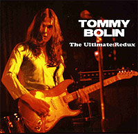 Tommy Bolin, The Ultimate Redux