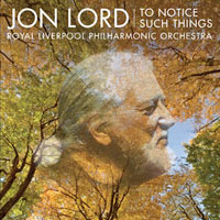 Jon Lord, To Notice Such Things album cover