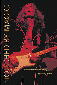 Touched By Magic, The Tommy Bolin Story